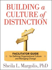 Books by Sheila Margolis-Building a Culture of Distinction Facilitator Guide