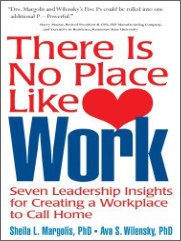 Books by Sheila Margolis - There Is No Place Like Work